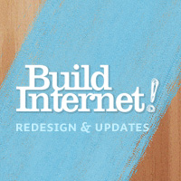 Build Internet Redesign and Network Updates